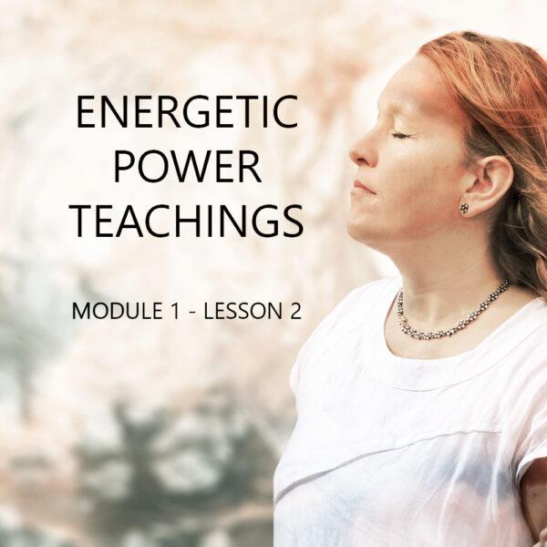 Energetic Power Teachings